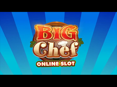 Big Chef Slot Machine by Microgaming